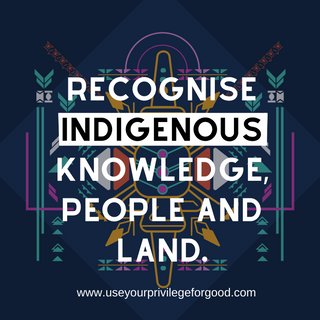 Recognise Indigenous Knowledge.