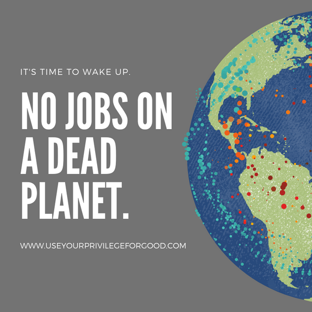 No Jobs On A Dead Planet.