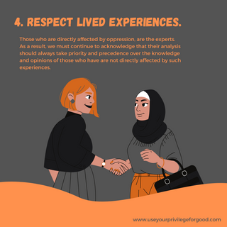 4. Respect Lived Experiences