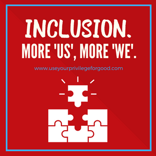 Inclusion. More 'Us', More 'We'.