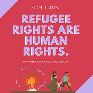 Refugee Rights Are Human Rights.