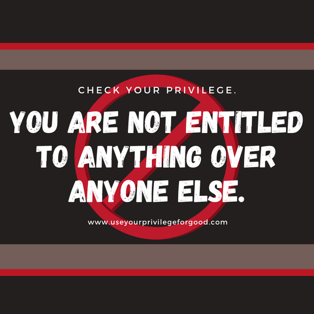 You are not entitled to anything over anyone else.
