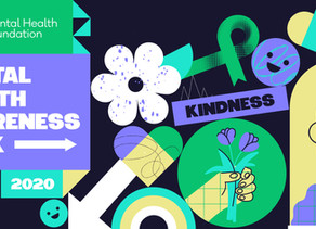 mental health awareness week 2020: a kindness campaign
