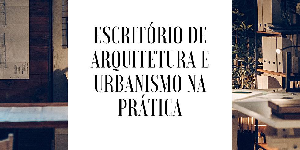 Escritório de Arq. e Urbanismo na prática - Turma 2