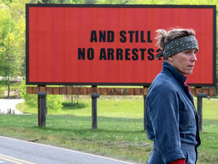 """My Review on """"Three Billboards Outside Ebbing, Missouri"""" (2017)"""