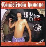 Consciência Humana Entre a Adolescência e o Crime