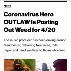 CORONAVIRUS HERO OUTLAW IS POSTING OUT WEED FOR 4/20