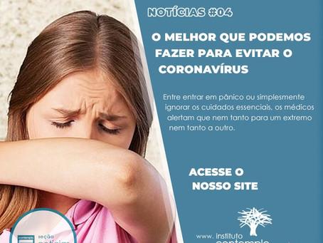 COVID-19: o melhor que podemos fazer para evitar o coronavírus