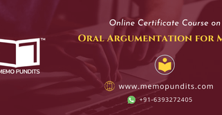 Online Certificate Course on Oral Argumentation for Moots (by Memo Pundits) – Enroll NOW!