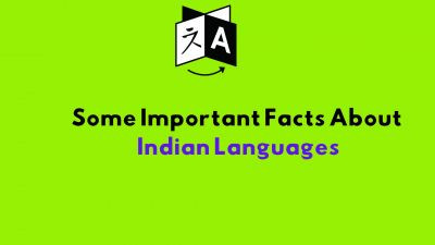 Some important facts about Indian Languages