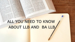 All You Need To Know About LL.B And BA LL.B