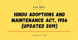 HINDU ADOPTIONS AND MAINTENANCE ACT, 1956 (Updated 2019)