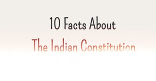 10 FACTS ABOUT INDIAN CONSTITUTION