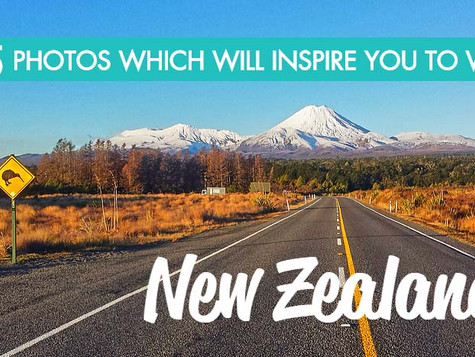 25 Photos Which Will Inspire you to Visit New Zealand!