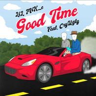 LIL MIK_E (FEAT CRYUGLY) - GOOD TIME