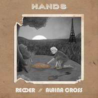 REDDER (FEAT. ALAINA CROSS) - HANDS