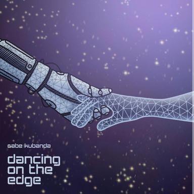 GABE KUBANDA - DANCIN ON THE EDGE
