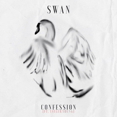 SWAN - CONFESSION (FEAT TAYLER YOUNG)
