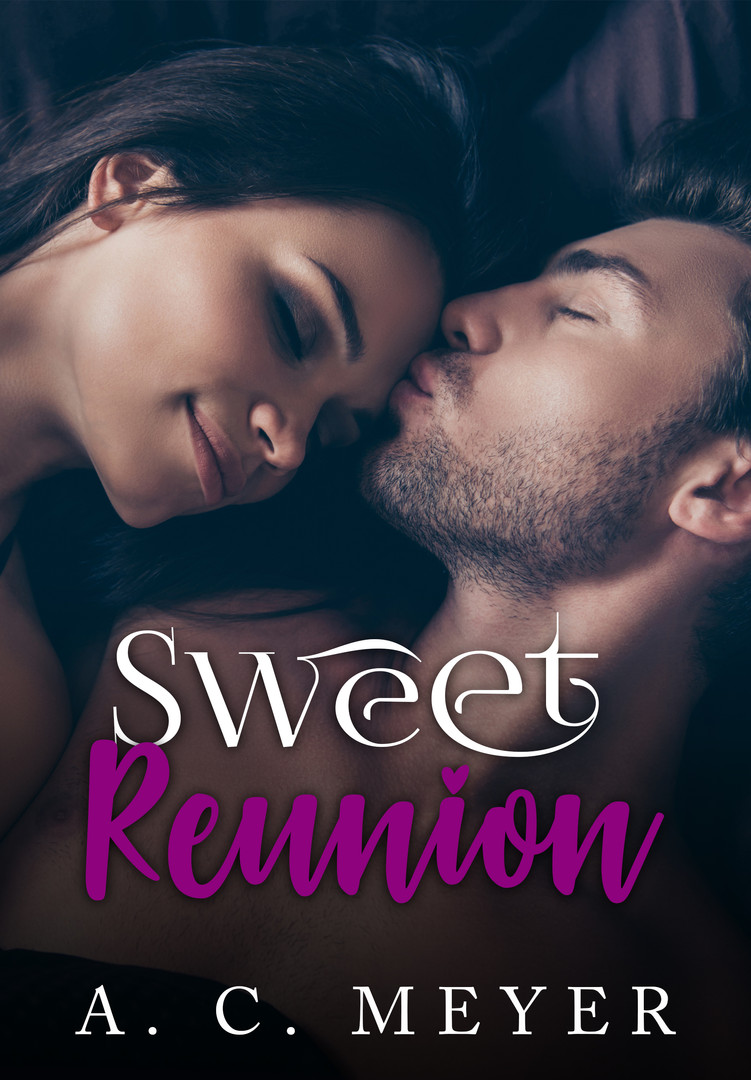 Sweet Reunion - A. C. Meyer