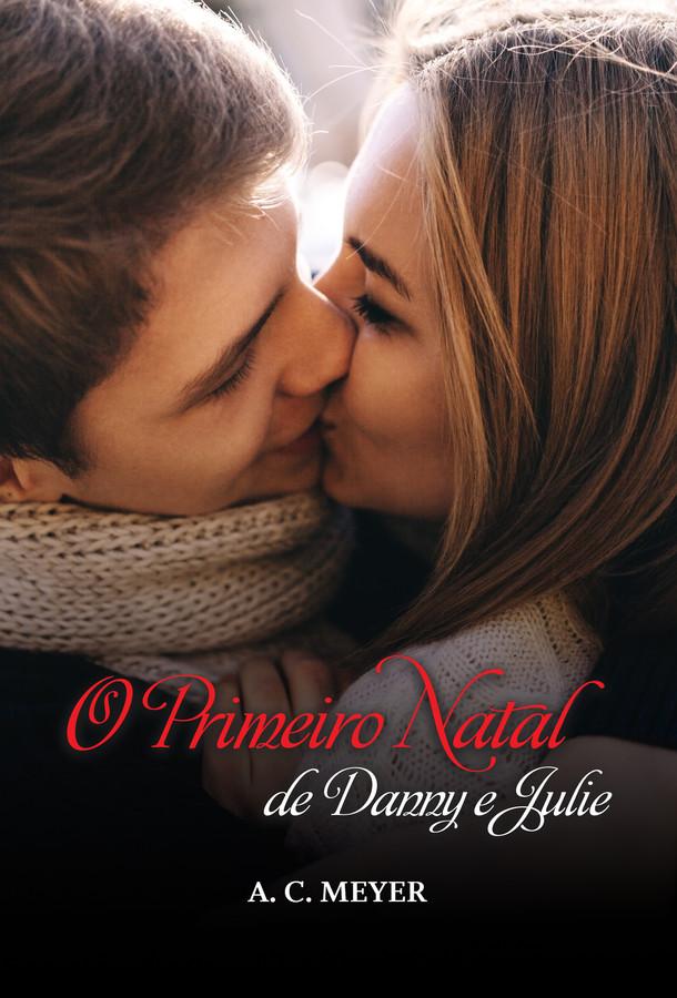 O primeiro natal de Danny e Julie