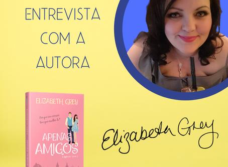 Entrevista: Elizabeth Grey, autora de Apenas amigos