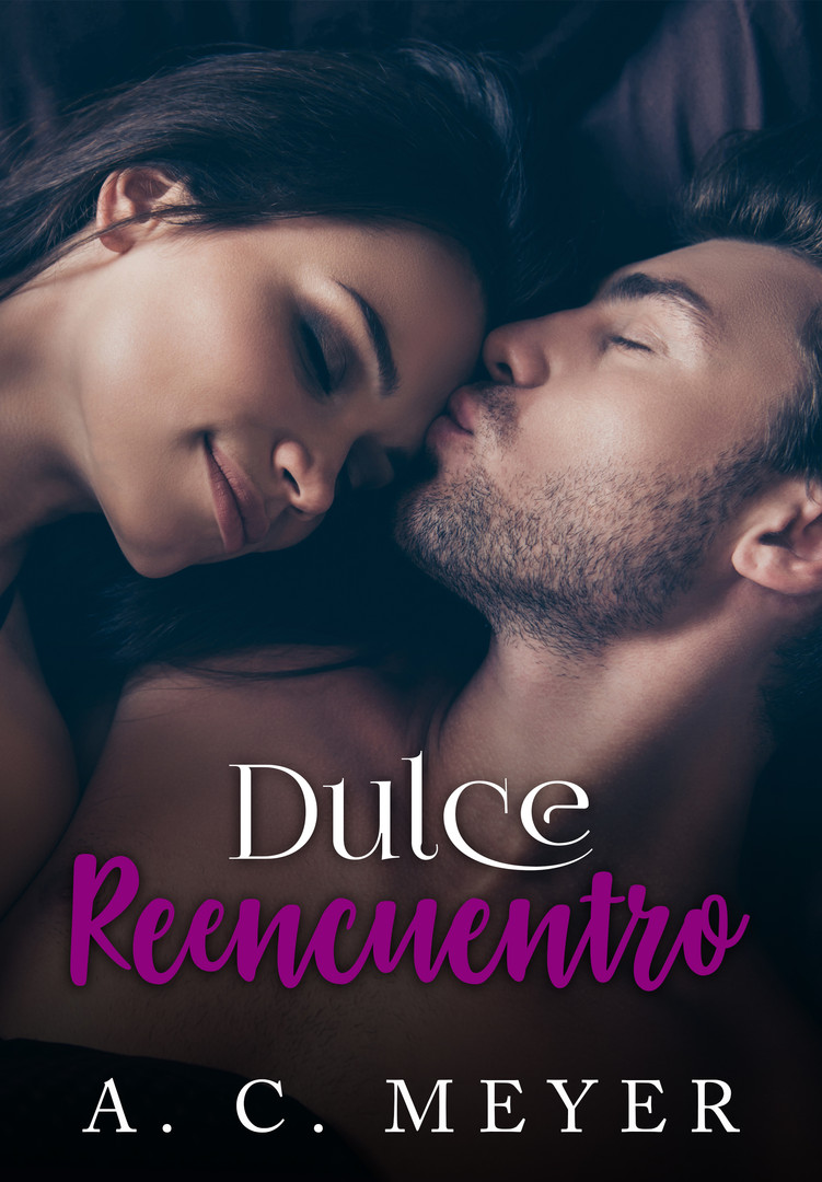 Dulce Reencuentro - A. C. Meyer