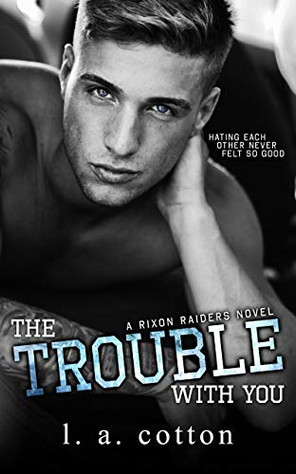 The trouble with you.jpg