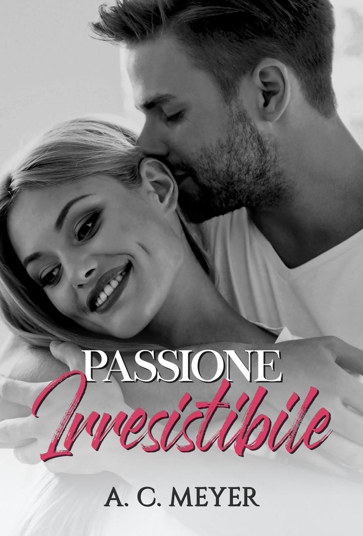Passione irresistibile
