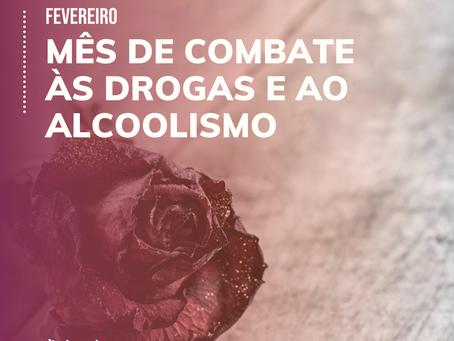 Mês de prevenção e combate ao alcoolismo e uso de drogas