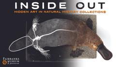 Fairbanks Inside Out Exhibit
