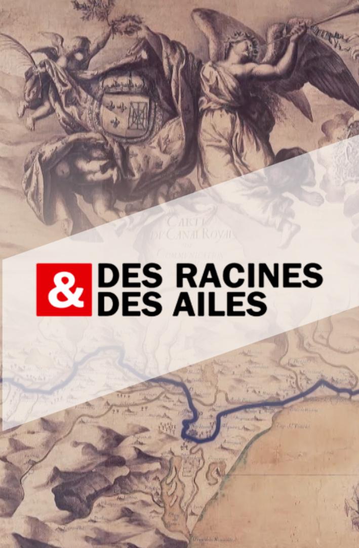 Des_racines_et_des_ailes_-_L'épopée_du_canal_du_midi_2_(0-00-45-07)