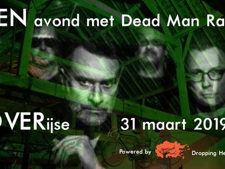 Ticketverkoop EEN avond met Dead Man Ray start op zondag 24 maart om 19 uur.
