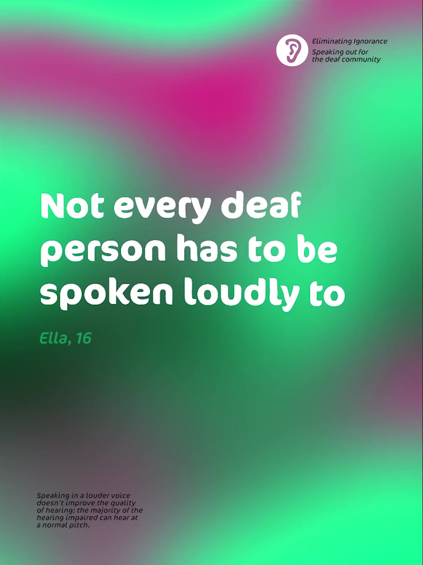Not every deaf person has to be spoken l