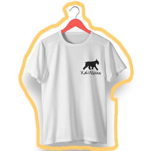 T-Shirt Xalinhaaaa!
