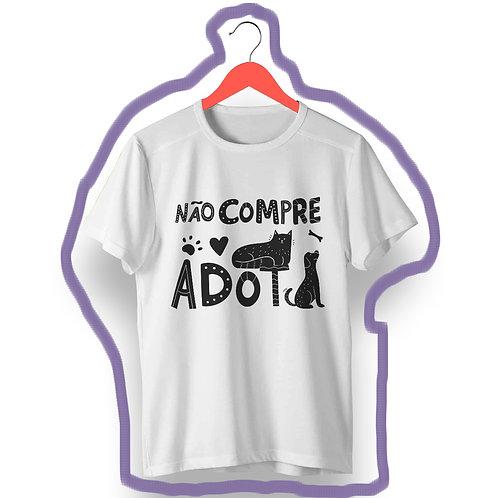 T-shirt Não Compre, Adote!