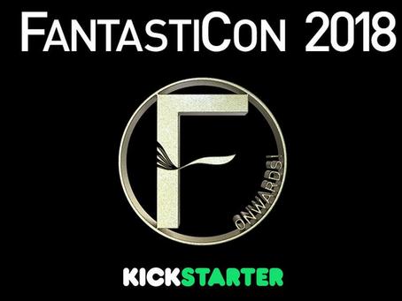 Fantasticon 2018- Kickstarter now live