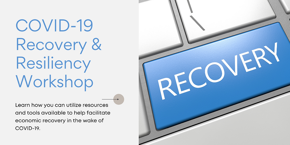 COVID-19 Recovery & Resiliency Workshop – North Little Rock, AR