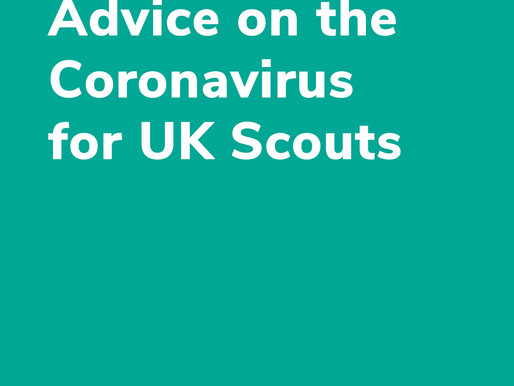 Advice on the Coronavirus for UK Scout Groups 12-3-2020