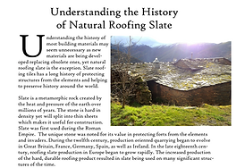 Understanding the history of Natural Roofing Slate.