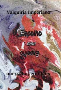 livro ESPELHO MEU ESPELHO