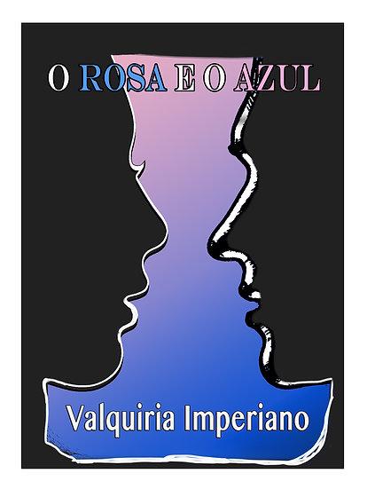 """livro """"O ROSA E O AZUL"""""""