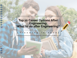 Top 10 Career Options After Engineering: What to do after Engineering? [Trending in 2020]