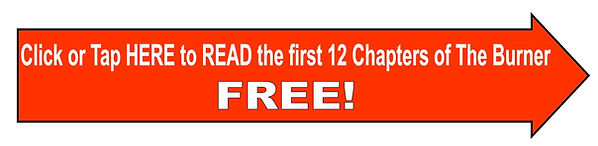 click or tap here to read the first 12 chapters of the burner free.jpg