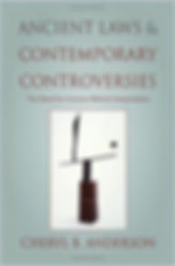 Ancient Laws & Contemporary Controversie