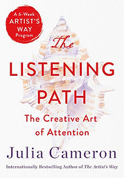 The Listening Path by Julia Cameron - an Online Class