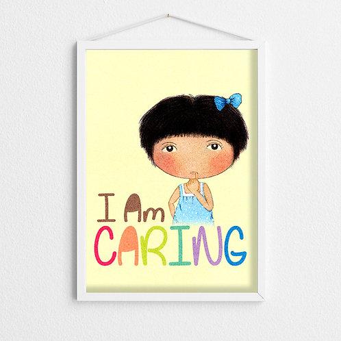 """""""I Am CARING"""" Art Print"""
