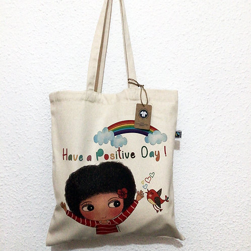 Have a Positive Day Tote Bag