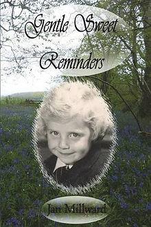 Gentle Sweet Reminders by Jan Millward poetry