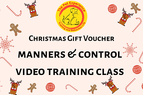 Gift Voucher - Manners & Control - Video Training Class