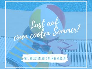 Gewinnspiel: Lust auf einen coolen Sommer?